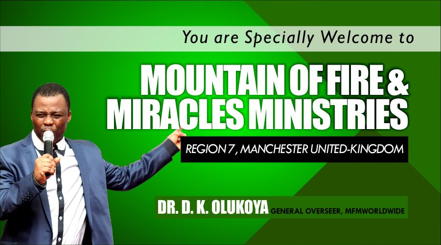 Mountain Of Fire And Miracles MInistries – Bible Church in Manchester